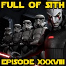 Episode XXXVIII: Rebels and Rumour Control