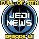 Episode LII: Jedi News with Mark Newbold