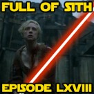 Episode LXVIII: Attack of the News