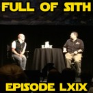 Episode LXIX: Origins and Nick Gillard