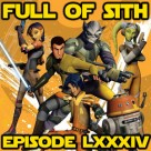 Episode LXXXIV: The Star Wars Report