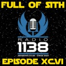 Episode XCVI: Radio 1138