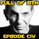 Episode CIV: Nimoy, Rebels, and Shelly Shapiro