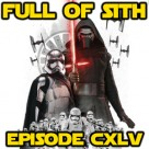 Episode CXLV: The Force Awakens Preshow