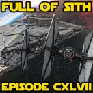 Episode CXLVII: How Star Wars Conquered the Universe, Again