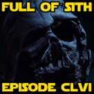 Episode CLVI: Ben and Anakin