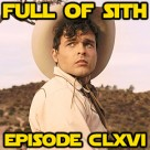 Episode CLXVI: The Young Han Solo Adventures