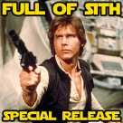 Special Release: The Life and Times of Han Solo
