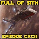 Episode CXCII: Of Rogues and Rebels