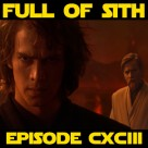 Episode CXCIII: Of Star Wars, History, and Politics