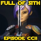 Episode CCII: Star Wars Rebels