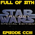 Episode CCIII: 20 Years of Star Wars Special Edition, Red Cup, and The Last Jedi
