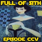Episode CCV: Star Wars – The Last Jedi and Rebels