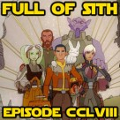 Episode CCLVIII: Star Wars Rebels – Series Finale