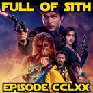 Episode CCLXX: Solo: A Star Wars Story – Spoiler Show Part 1