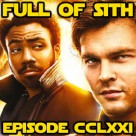 Episode CCLXXI: Solo: A Star Wars Story – Spoiler Show Part 2