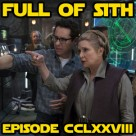 Episode CCLXXVIII: SDCC and Episode IX