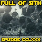 Episode CCLXXX: That's Not How the Force Works