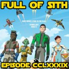 Episode CCLXXXIX: More Star Wars Resistance