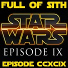Episode CCXCIX: Star Wars in 2019