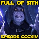 Episode CCCXIV: Sheev Palpatine