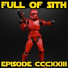 Episode CCCXXIV: Sith Troopers and Galaxy's Edge