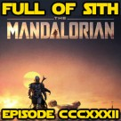 Episode CCCXXXII: Mandalorian Speculation