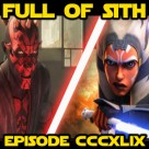 Episode CCCXLIX: Your Favorite Star Wars: The Clone Wars Moments