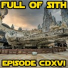 Episode CDXVI: Your Guide to Galaxy's Edge